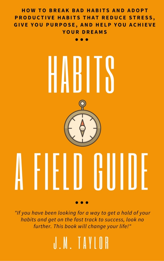 Habits, A Field Guide